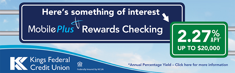 Mobile Plus Rewards Checking - 1.35% APY for up to $20,000. Click for more details