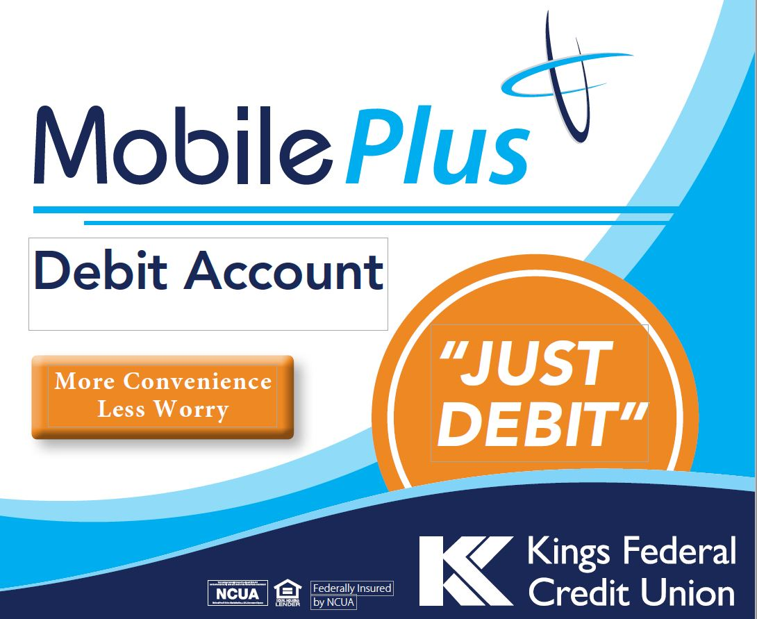 Mobile Plus Debit Account - More Convenience Less worry